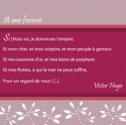 "Carte de voeux : ""A une femme"", V. Hugo"